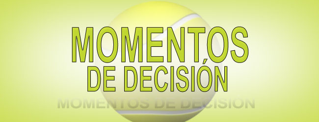 MOMENTOS DE DECISIÓN