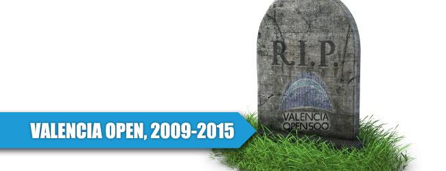 Valencia Open, crónica de una muerte anunciada